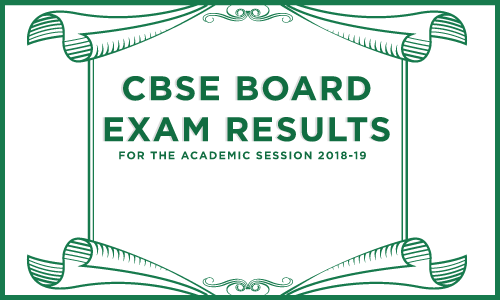 CBSE BOARD EXAM RESULTS 2018-19